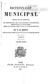 Dictionnaire municipal, contenant, par ordre alphabétique, les dispositions des lois, décrets, ordonnances ...