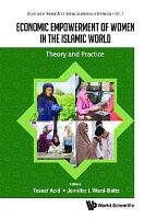 Economic Empowerment Of Women In The Islamic World  Theory And Practice PDF