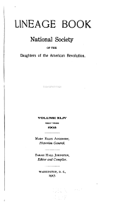 Lineage Book - National Society of the Daughters of the American Revolution: Volume 44