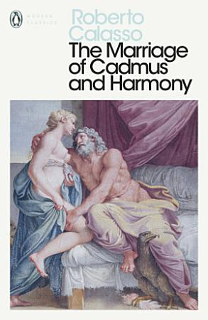 The Marriage of Cadmus and Harmony PDF
