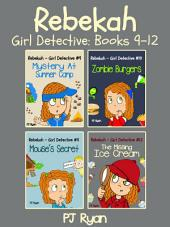 Rebekah - Girl Detective Books 9-12 Bundle
