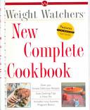Weight Watchers New Complete Cookbook Book