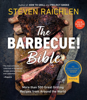 The Barbecue  Bible 10th Anniversary Edition