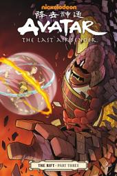 Avatar: The Last Airbender - The Rift Part 3: Issue 3