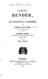 Samuel Bender; ou, Le nouveau Candide: Volume2
