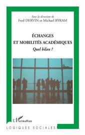 Echanges et mobilités académiques: Quel bilan ?