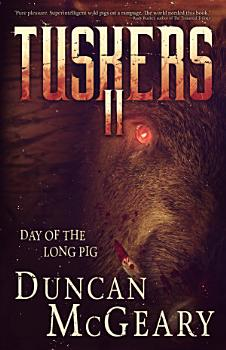 Tuskers II  Day of the Long Pig PDF