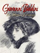 Giovanni Boldini: 100 Master's Drawings