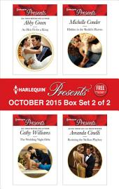 Harlequin Presents October 2015 - Box Set 2 of 2: An Heir Fit for a King\The Wedding Night Debt\Hidden in the Sheikh's Harem\Resisting the Sicilian Playboy