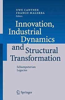 Innovation  Industrial Dynamics and Structural Transformation Book