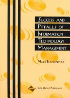 Success and Pitfalls of Information Technology Management PDF