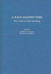 A Race Against Time: The Crisis in Urban Schooling
