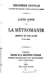 La métromanie: comédie en cinq actes et en vers