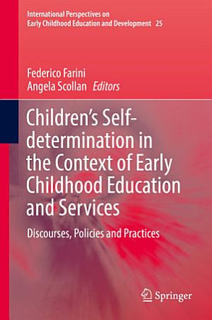 Children   s Self determination in the Context of Early Childhood Education and Services PDF