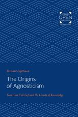 The Origins of Agnosticism