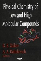Physical Chemistry of Low and High Molecular Compounds
