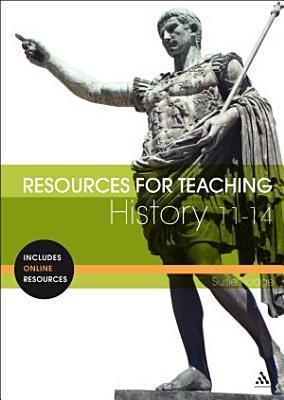 Resources for Teaching History  11 14 PDF