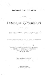Session Laws of the State of Wyoming Passed by the State Legislature