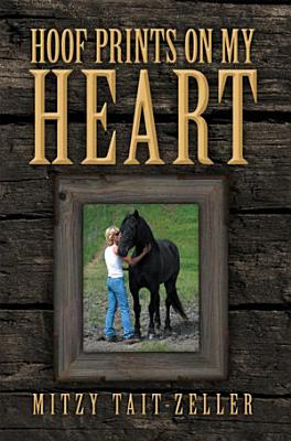 Hoof Prints on My Heart