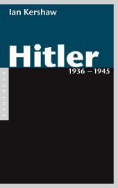 Hitler 1936 – 1945: Band 2