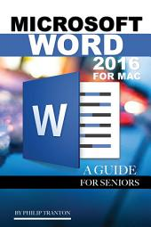 Microsoft Word 2016 for Mac: A Guide for Seniors