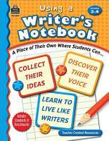 Using a Writer s Notebook  Grades 3 4 PDF