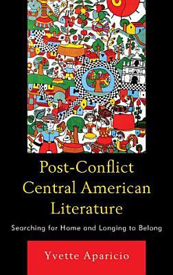 Post Conflict Central American Literature PDF