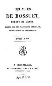 Oeuvres: revues sur les manuscrits originaux et les éditions les plus correctes, Volume22