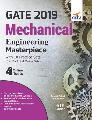 GATE 2019 Mechanical Engineering Masterpiece with 10 Practice Sets  6 in Book   4 Online  6th edition