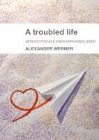 A troubled life PDF