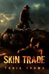 Skin Trade: A Historical Horror
