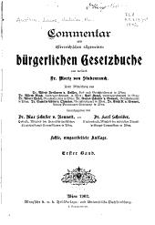 Commentar zum österreichischen allgemeinen bürgerlichen Gesetzbuche: Band 1
