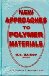 New Approaches to Polymer Materials