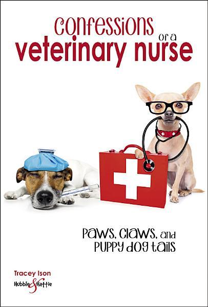 Download Confessions of a veterinary nurse Book