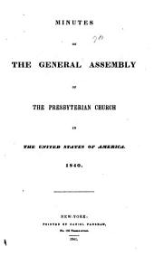 Minutes of the General Assembly of the Presbyterian Church in the United States: 1840-51