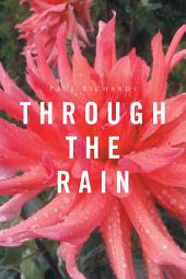 Through the Rain