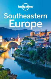 Lonely Planet Southeastern Europe