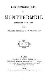 Les demoiselles de Montfermeil: comédie en trois actes