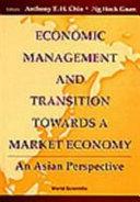 Economic Management and Transition Towards a Market Economy