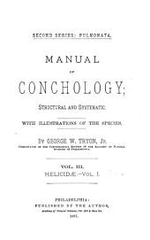 Manual of Conchology; Structural and Systematic: With Illustrations of the Species. Second Series: Pulmonata, Volume 3