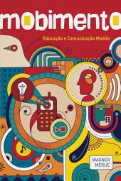 Mobimento: Educação e comunicação mobile