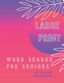 Large Print Word Search for Seniors PDF