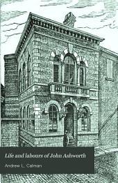 Life and Labours of John Ashworth