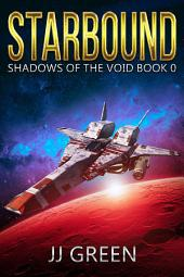 Starbound (Shadows of the Void, #0)