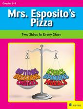 Mrs. Esposito's Pizza: Two Sides to Every Story