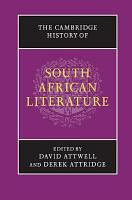 The Cambridge History of South African Literature PDF