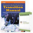 EMERGENCY MEDICAL TECHNICIAN TRANSITION MANUAL + NAVIGATE TESTPREP - EMT.