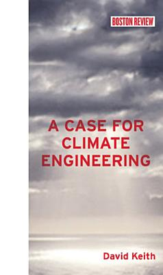 A Case for Climate Engineering PDF
