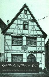 Schiller's Wilhelm Tell: a drama