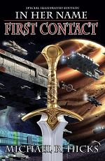 First Contact (In Her Name: The Last War, Book 1, Illustrated Edition)